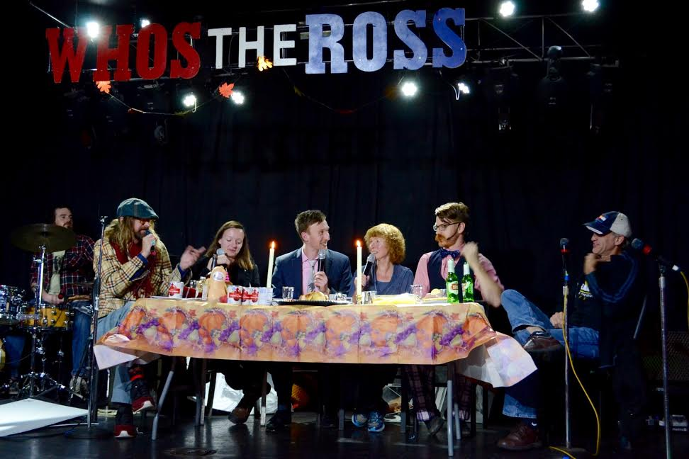 "Ross Family Thanksgiving comedy show Aaron Ross ""Who's the Ross?"" talk show late-night funny humor live Portland PDX"
